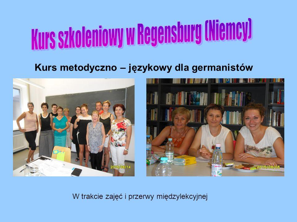 Kurs metodyczno – językowy dla germanistów W trakcie zajęć i przerwy międzylekcyjnej