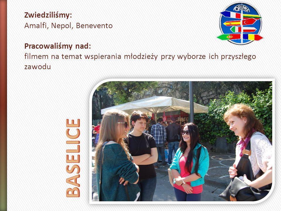 Zwiedziliśmy: Amalfi, Nepol, Benevento Pracowaliśmy nad: filmem na temat wspierania młodzieży przy wyborze ich przyszłego zawodu