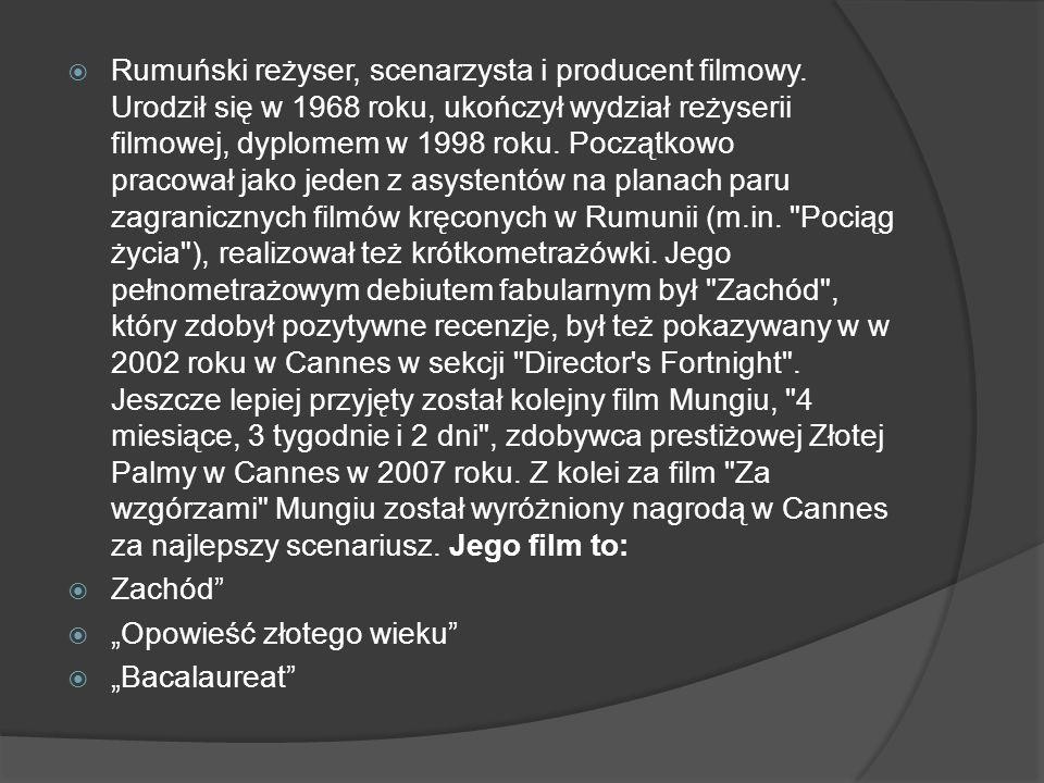 """""""4 miesiące, 3 tygodnie i 2 dni  Opowiadający o czasach komunizmu film przede wszystkim skupia się na ludziach."""