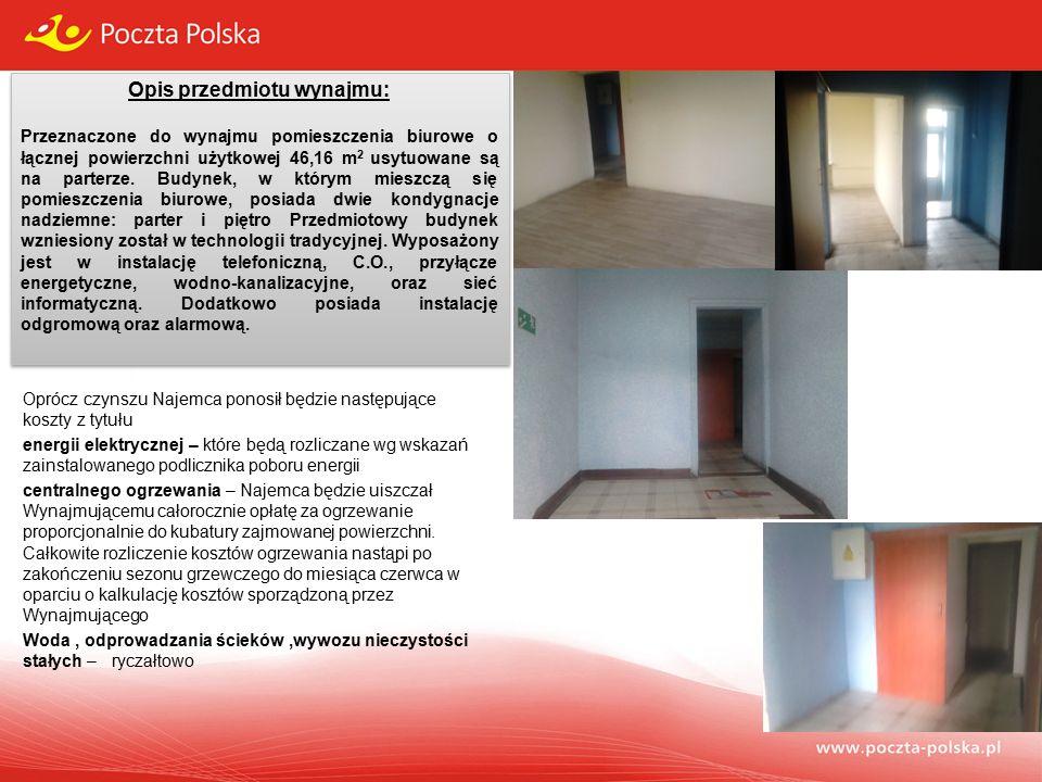 Opis przedmiotu wynajmu: Przeznaczone do wynajmu pomieszczenia biurowe o łącznej powierzchni użytkowej 46,16 m 2 usytuowane są na parterze.