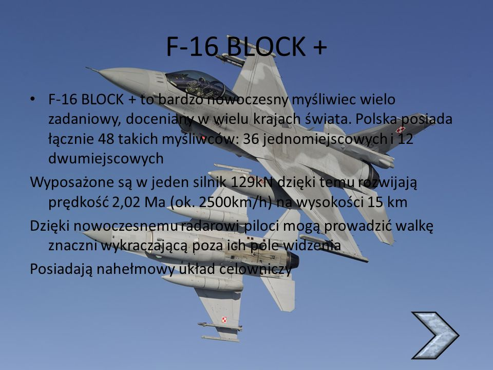 MIG-29 Polska posiada dysponuje 30 samolotami tego typu.