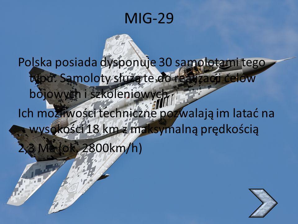 SU-22 SU-22 pełni w Polskich siłach powietrznych funkcje samolotu myśliwsko-bombowego (szturmowego) Posiadają skrzydła o zmiennym skosie, potrafi zmieniać kąt natarcia nawet w czasie lotu Polska posiada 48 takich maszyn każda z nich morze latać na pułapie 15km z prędkością 1,7Ma (ponad 2000km/h)