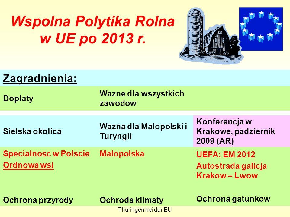 Arnd FabianVertretung des Freistaates Thüringen bei der EU 38 Wspolna Polytika Rolna w UE po 2013 r.