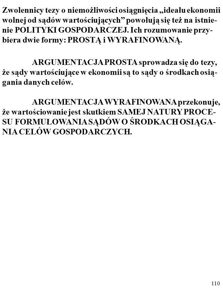 108 Bogusław Czarny podstawyekonomii@gmail.compodstawyekonomii@gmail.com EKONOMIA JAKO NAUKA EMPIRYCZNA - WYBRANE PROBLEMY Slajdy do wykładu są dostep