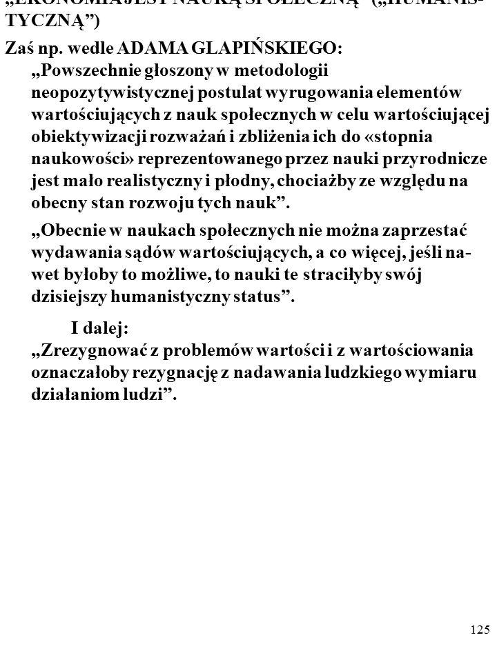 124 EKONOMIŚCI OPISUJĄ DZIAŁANIA WARTOŚCIUJĄ- CYCH LUDZI Oto przykładowe opinie Józefa Mujżela z okresu rozkwitu ekonomii politycznej socjalizmu w Pol