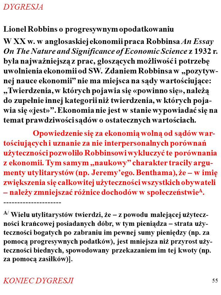 """54 Warta odnotowania jest opinia HILAREGO PUTNAMA nt. wiadomego ideału ekonomii wolnej od sądów wartościują- cych: """"[N]ajgorsze w tej opozycji fakt/wa"""