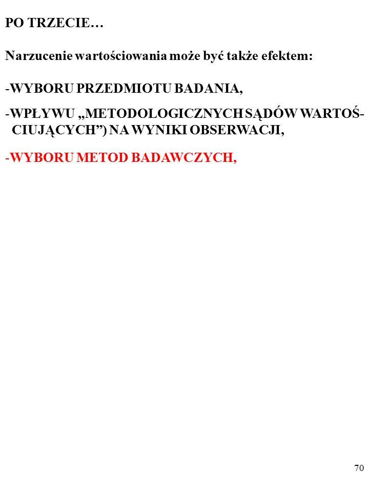 """69 PRZYKŁAD Pod wpływem """"metodologicznych sądów wartościujących"""" ekonomiści akceptują odmienne teorie o naturze tzw. recesji transformacyjnej w Polsce"""