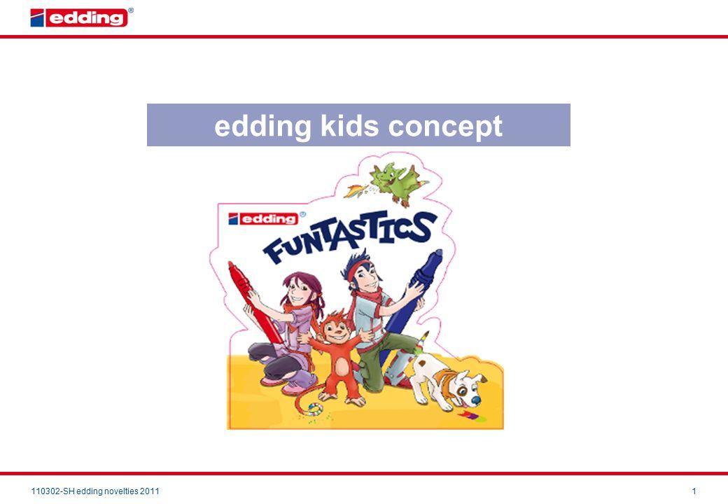 110302-SH edding novelties 20111 edding kids concept