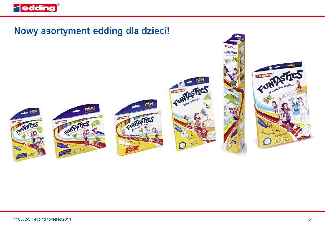 110302-SH edding novelties 20115 Nowy asortyment edding dla dzieci!