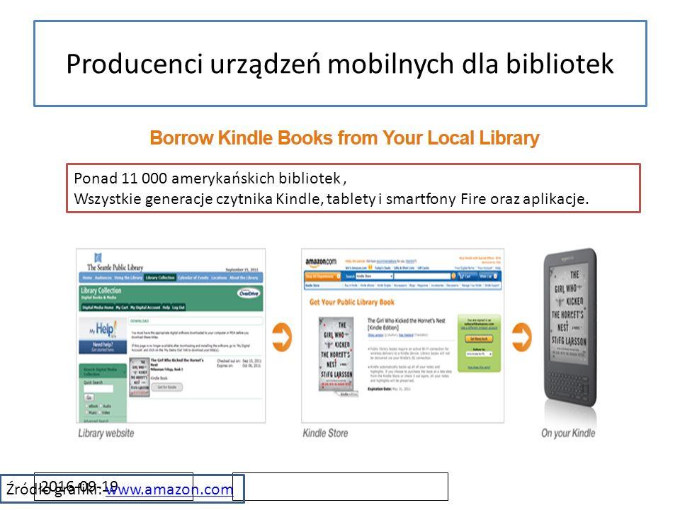 2016-09-19 Producenci urządzeń mobilnych dla bibliotek Źródło grafiki: www.amazon.comwww.amazon.com Ponad 11 000 amerykańskich bibliotek, Wszystkie ge