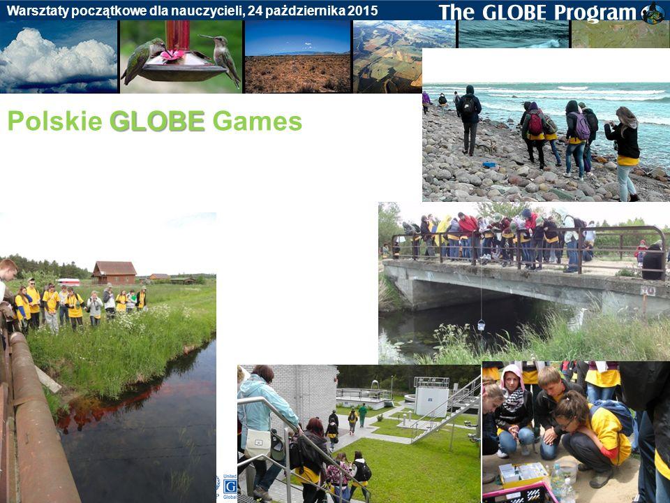 Badania gleby Warsztaty początkowe dla nauczycieli, 24 pażdziernika 2015 GLOBE Polskie GLOBE Games