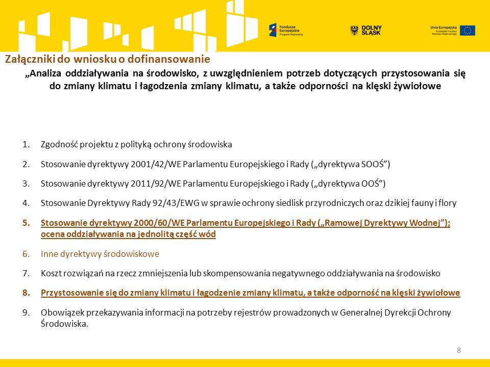 """9 3.Stosowanie dyrektywy 2011/92/WE Parlamentu Europejskiego i Rady (""""dyrektywa OOŚ ) 3.1."""