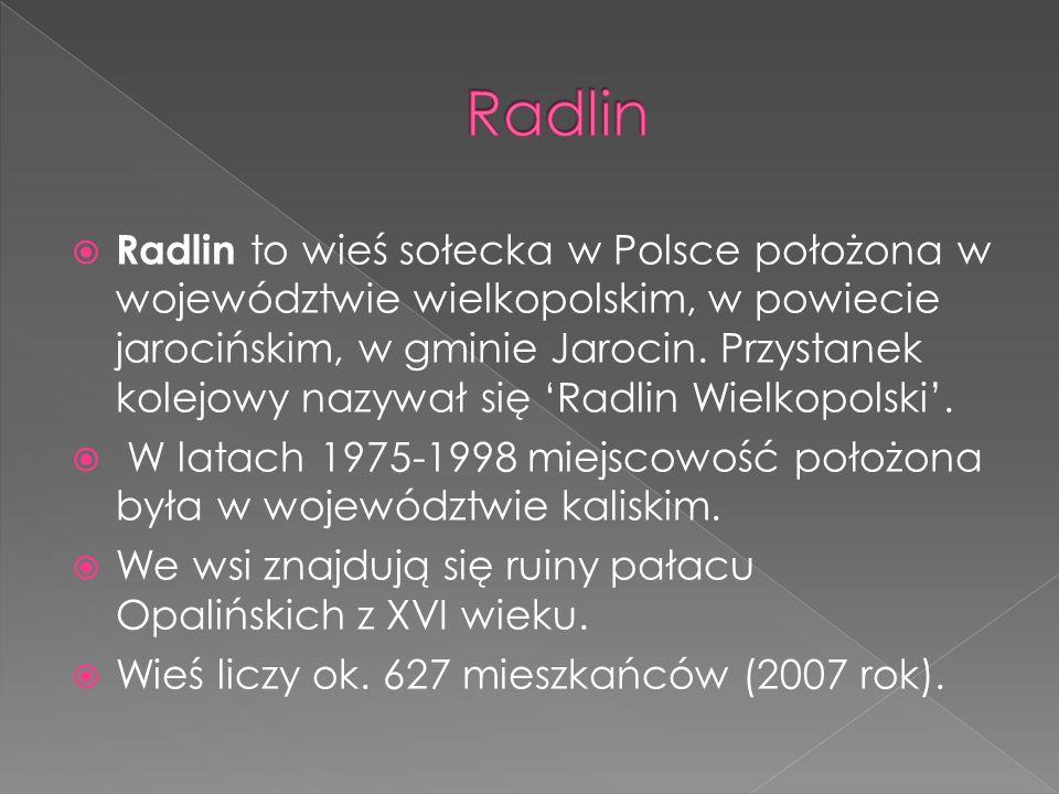 Radlin to wieś sołecka w Polsce położona w województwie wielkopolskim, w powiecie jarocińskim, w gminie Jarocin. Przystanek kolejowy nazywał się 'Ra