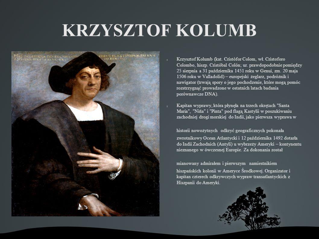 KRZYSZTOF KOLUMB Krzysztof Kolumb (kat.Cristòfor Colom, wł.