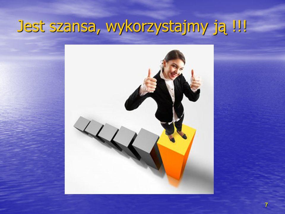 7 Jest szansa, wykorzystajmy ją !!!