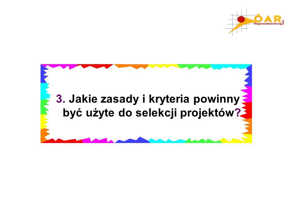 3. Jakie zasady i kryteria powinny być użyte do selekcji projektów