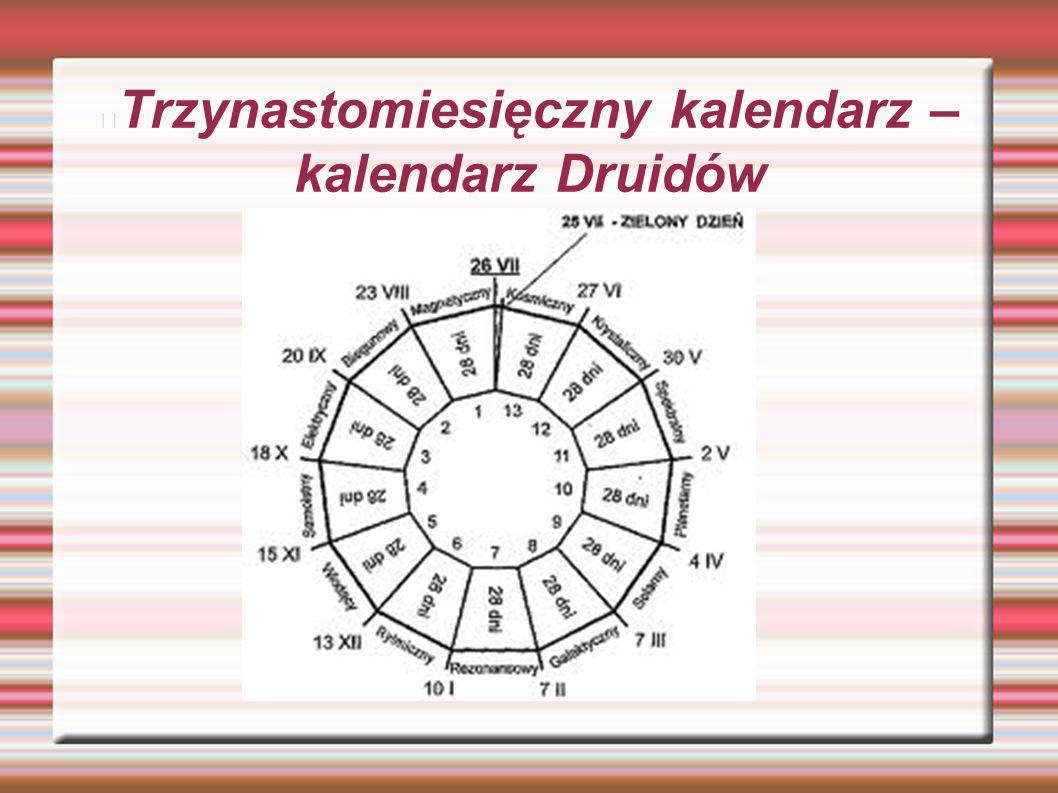 Trzynastomiesięczny kalendarz – kalendarz Druidów