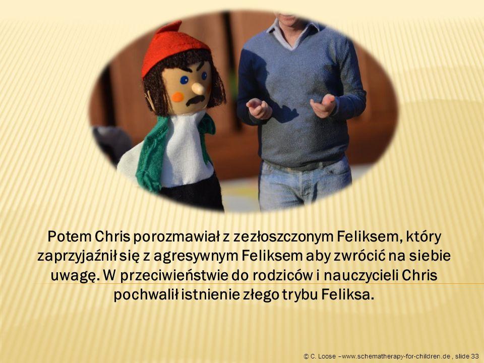 Potem Chris porozmawiał z zezłoszczonym Feliksem, który zaprzyjaźnił się z agresywnym Feliksem aby zwrócić na siebie uwagę.