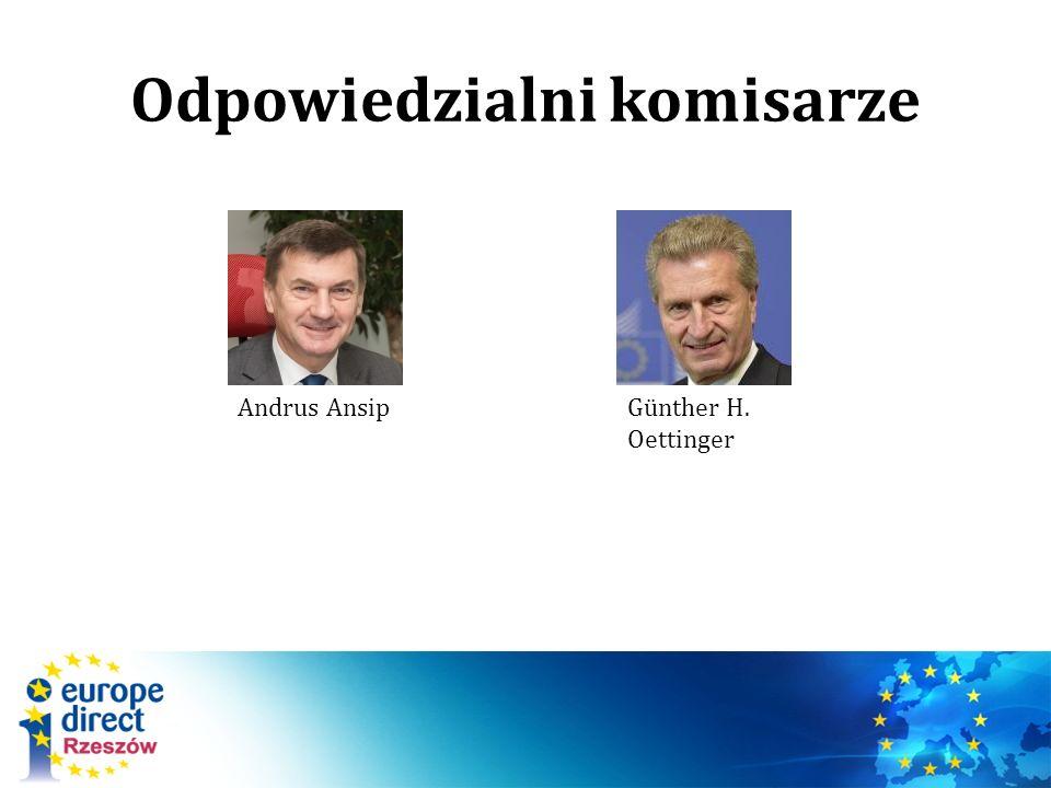 Odpowiedzialni komisarze Andrus AnsipGünther H. Oettinger
