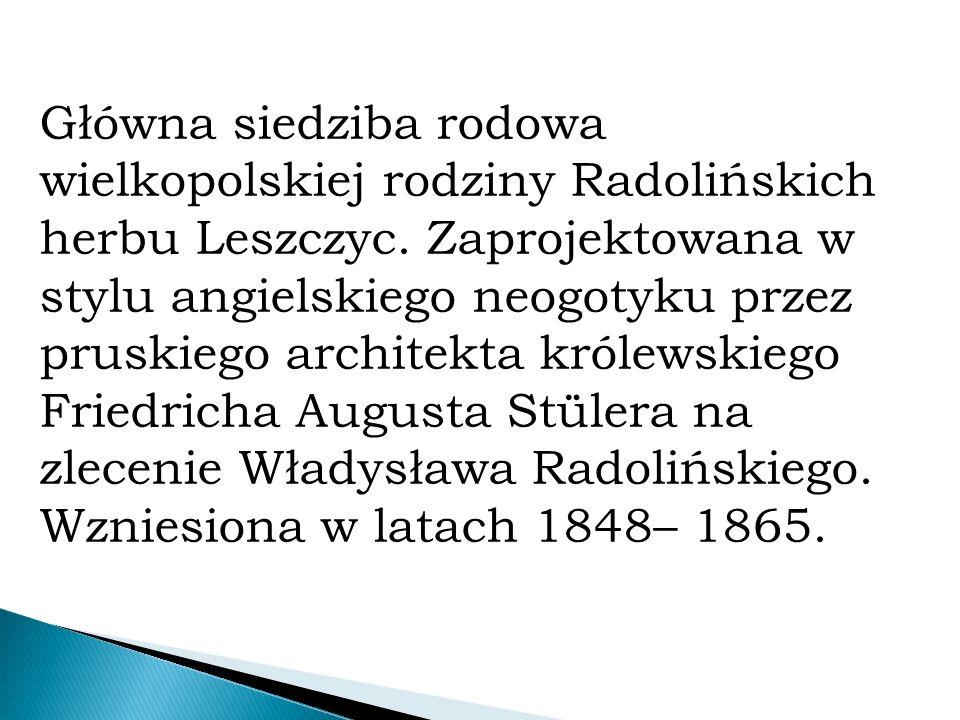 Główna siedziba rodowa wielkopolskiej rodziny Radolińskich herbu Leszczyc.