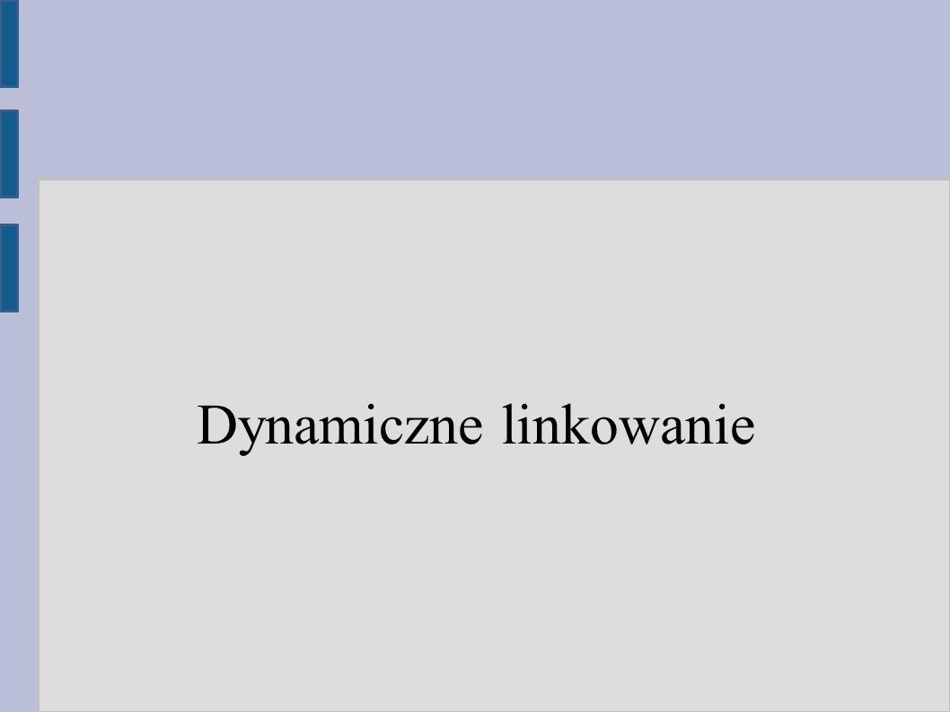 Dynamiczne linkowanie