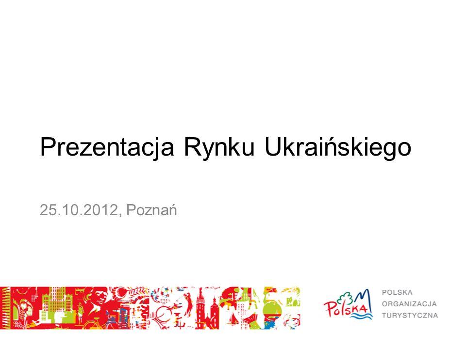 Prezentacja Rynku Ukraińskiego 25.10.2012, Poznań
