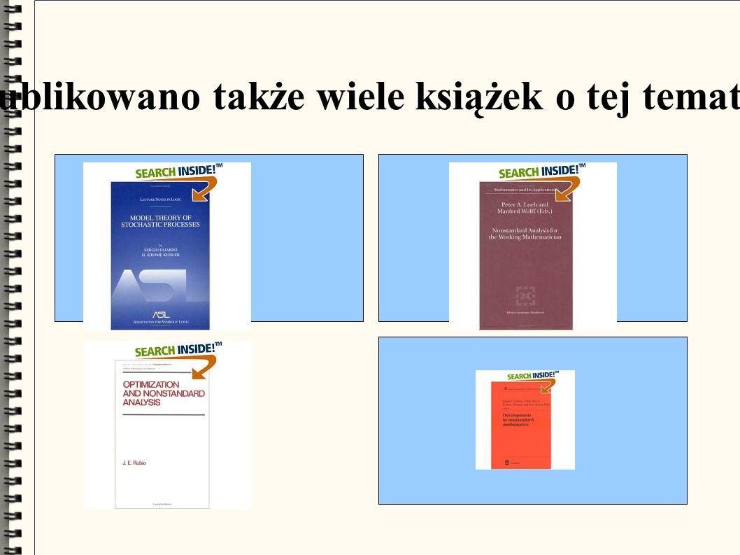 Opublikowano także wiele książek o tej tematyce