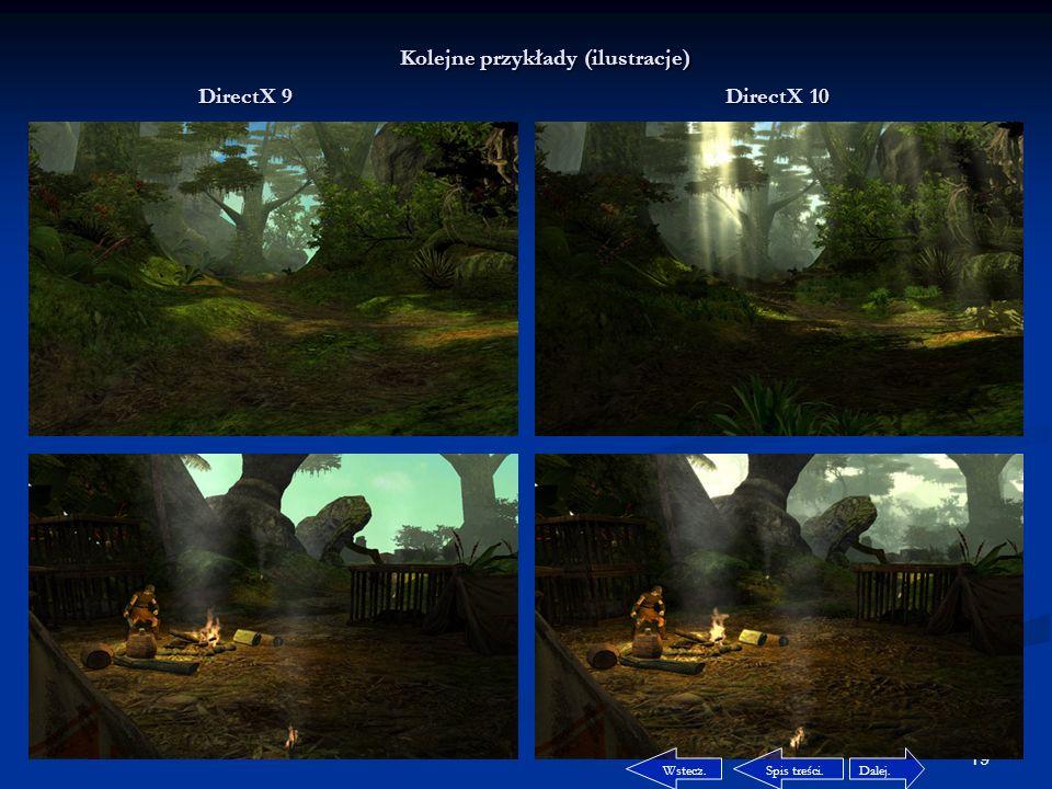 18 Różnice pomiędzy Direct'ami. Przykładowa prezentacja DirectX'a 9 i 10.