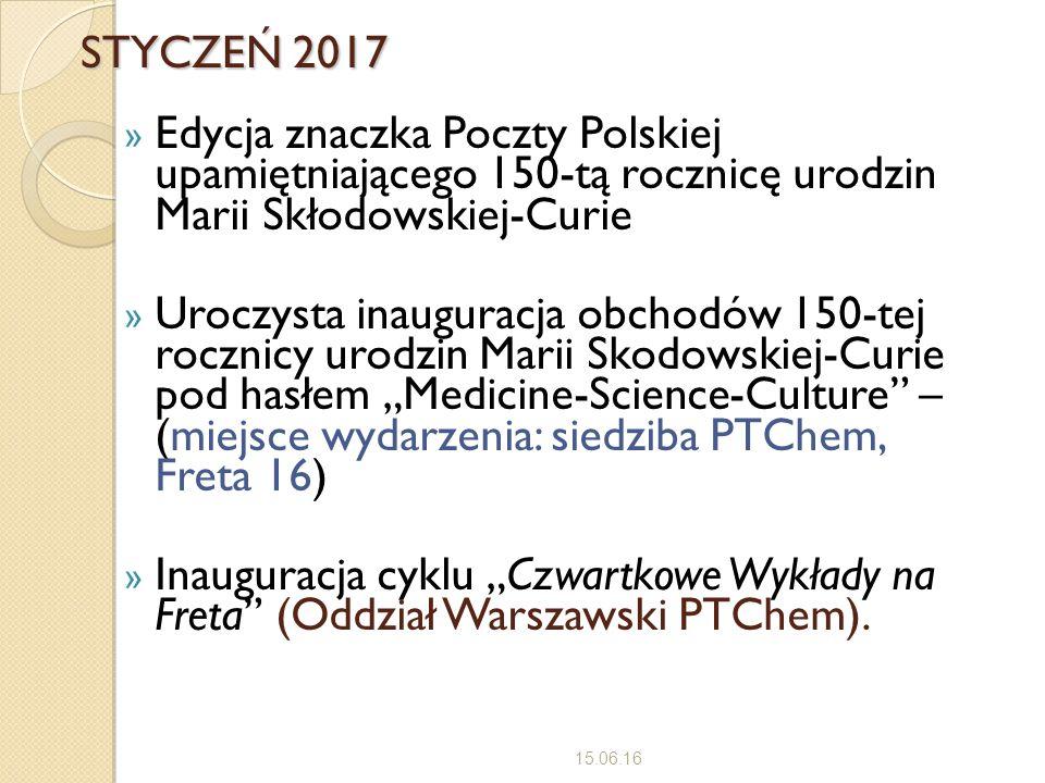 STYCZEŃ 2017 » Edycja znaczka Poczty Polskiej upamiętniającego 150-tą rocznicę urodzin Marii Skłodowskiej-Curie » Uroczysta inauguracja obchodów 150-t