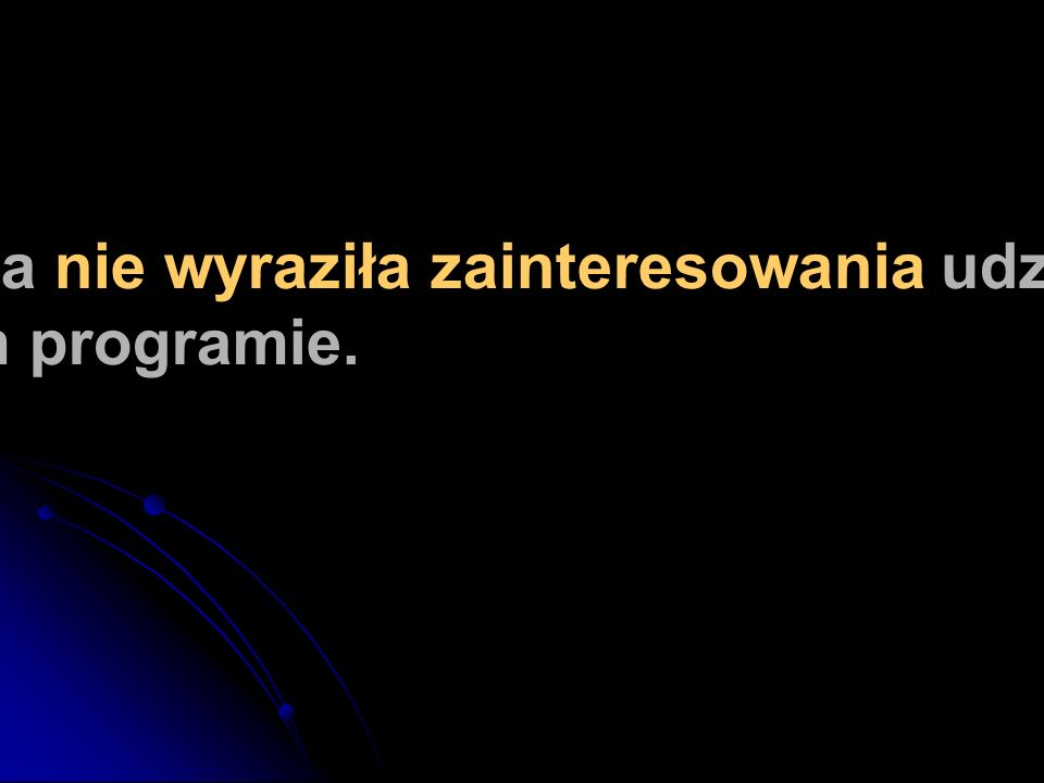 Polska nie wyraziła zainteresowania udziałem w tym programie.