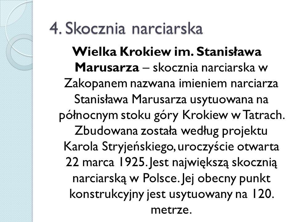 4. Skocznia narciarska Wielka Krokiew im.