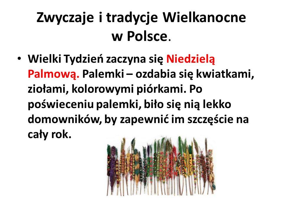 Zwyczaje i tradycje Wielkanocne w Polsce. Wielki Tydzień zaczyna się Niedzielą Palmową. Palemki – ozdabia się kwiatkami, ziołami, kolorowymi piórkami.