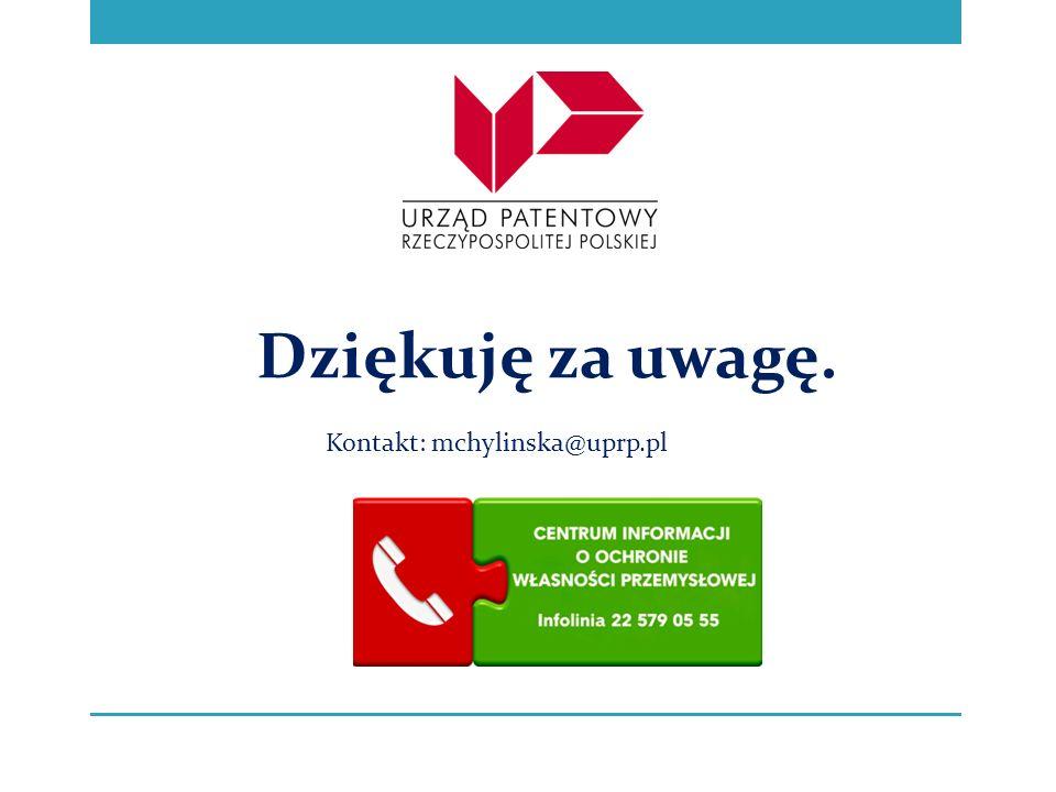 Dziękuję za uwagę. Kontakt: mchylinska@uprp.pl
