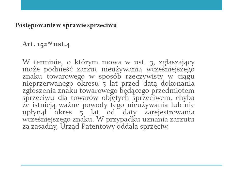 Postępowanie w sprawie sprzeciwu Art. 152 19 ust.4 W terminie, o którym mowa w ust.