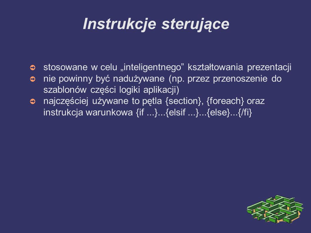 """Instrukcje sterujące ➲ stosowane w celu """"inteligentnego kształtowania prezentacji ➲ nie powinny być nadużywane (np."""