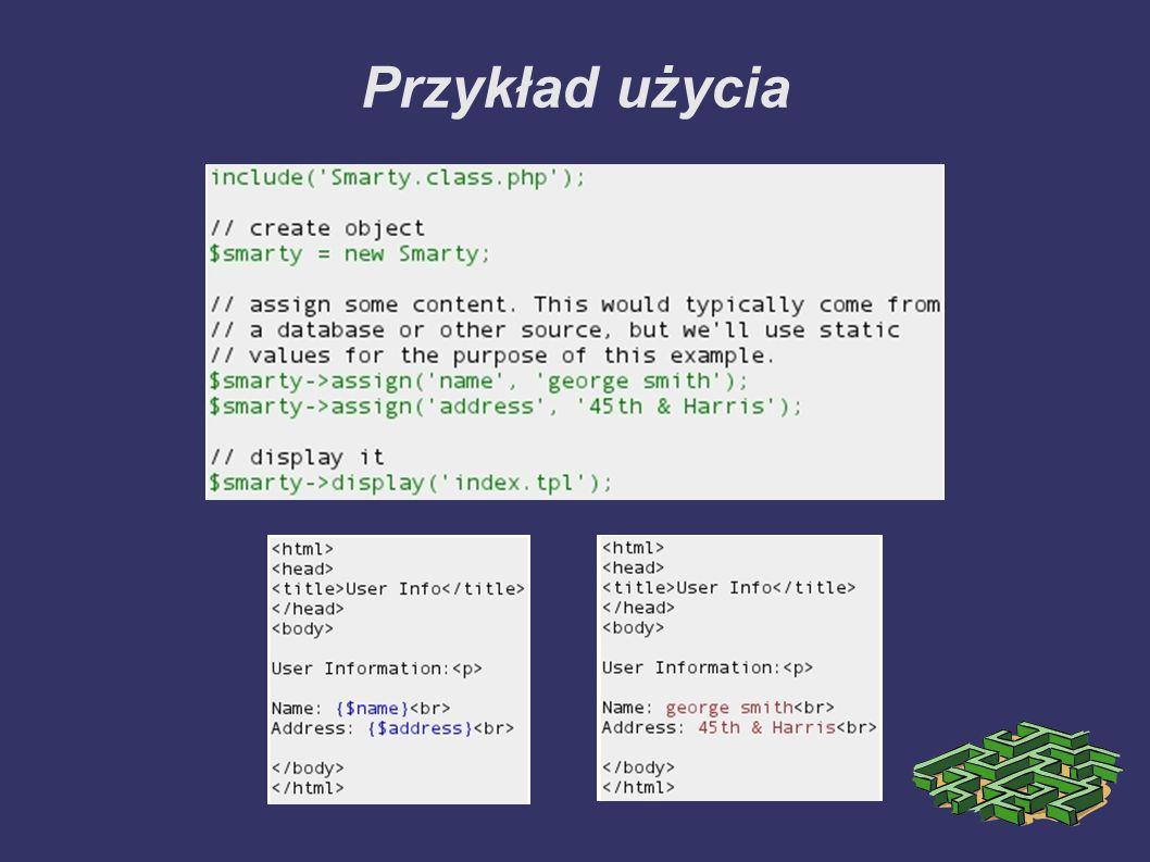 Modyfikatory zmiennych ➲ pozwalają formatować zawartość wypisywanych zmiennych ➲ pełnią wiele użytecznych funkcji typowych dla prezentacji danych ➲ niektóre dają dostęp do informacji nie przekazanych obiektowi (np.