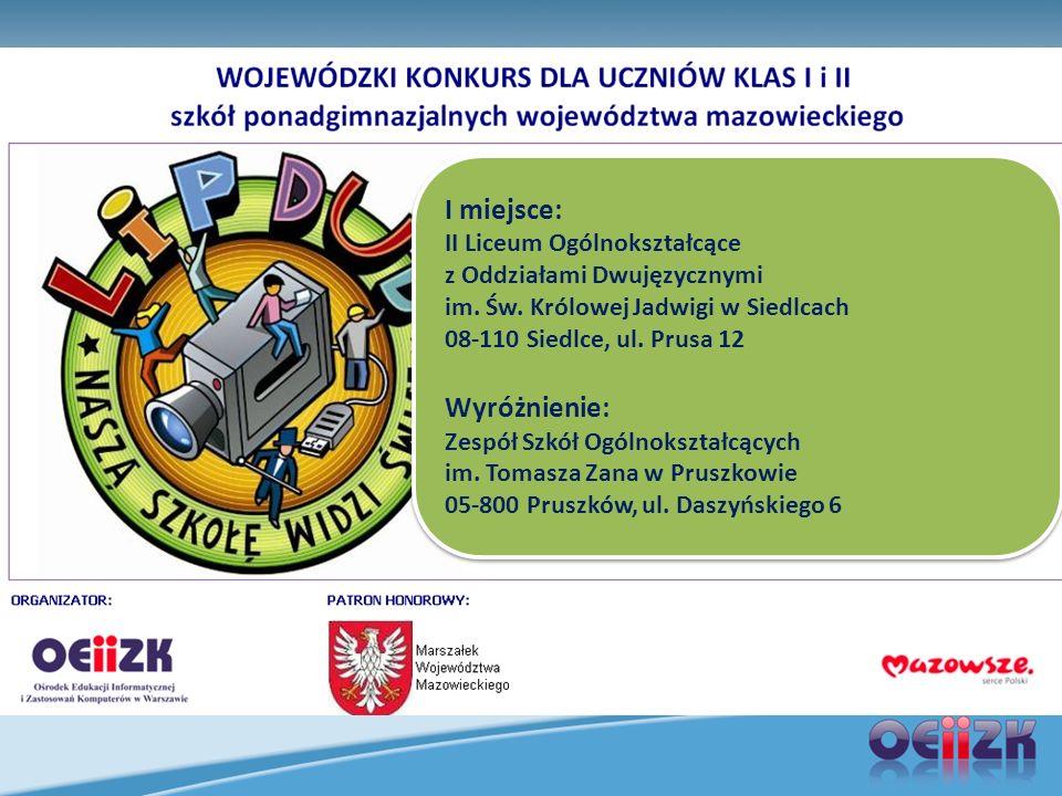 I miejsce: II Liceum Ogólnokształcące z Oddziałami Dwujęzycznymi im.