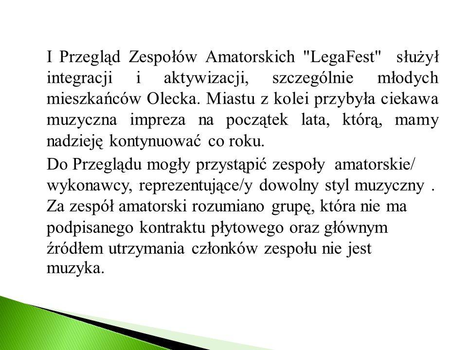 I Przegląd Zespołów Amatorskich LegaFest służył integracji i aktywizacji, szczególnie młodych mieszkańców Olecka.