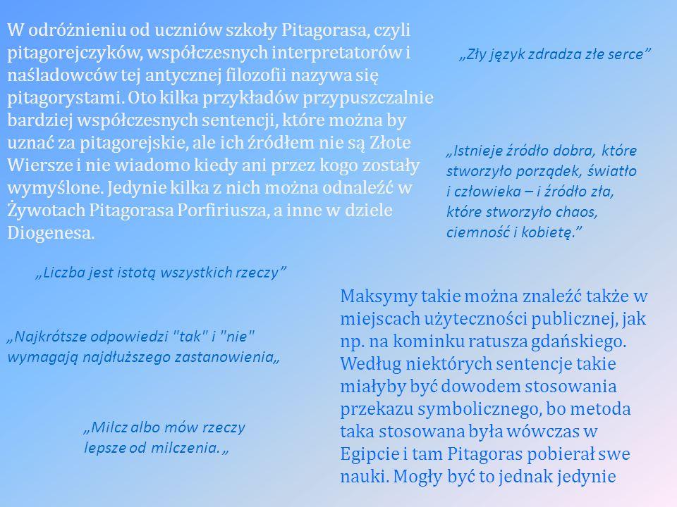 W odróżnieniu od uczniów szkoły Pitagorasa, czyli pitagorejczyków, współczesnych interpretatorów i naśladowców tej antycznej filozofii nazywa się pitagorystami.