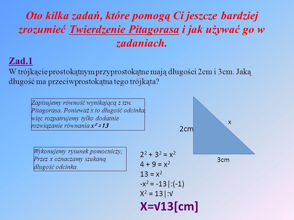 Wykonujemy rysunek pomocniczy; Przez x oznaczamy szukaną długość odcinka.
