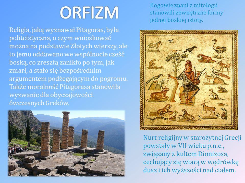 Nurt religijny w starożytnej Grecji powstały w VII wieku p.n.e., związany z kultem Dionizosa, cechujący się wiarą w wędrówkę dusz i ich wyższości nad ciałem.