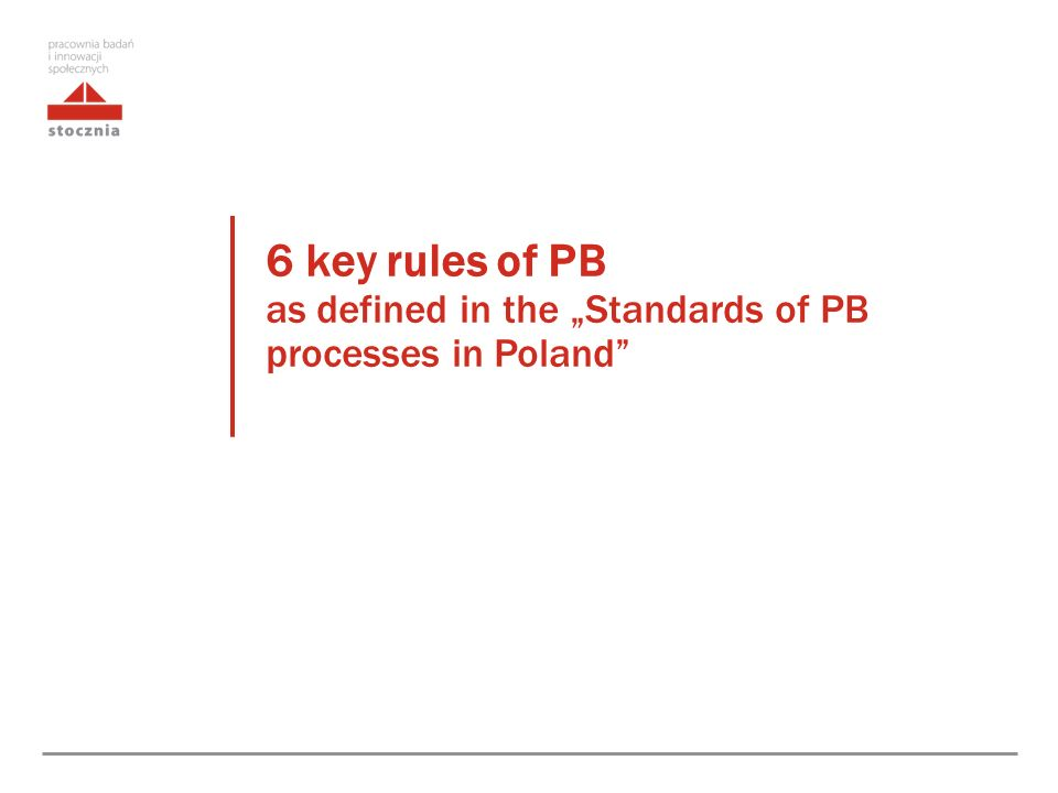 "6 key rules of PB as defined in the ""Standards of PB processes in Poland"