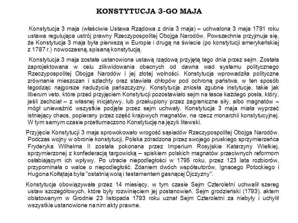 Sejm Czteroletni Sejm zwołany na 6 października 1788 roku, mający trwać sześć tygodni, pod wpływem sprzyjającej sytuacji międzynarodowej i aktywności opinii publicznej, przedłużył obrady i jako konfederacja podjął dzieło reformatorskie.