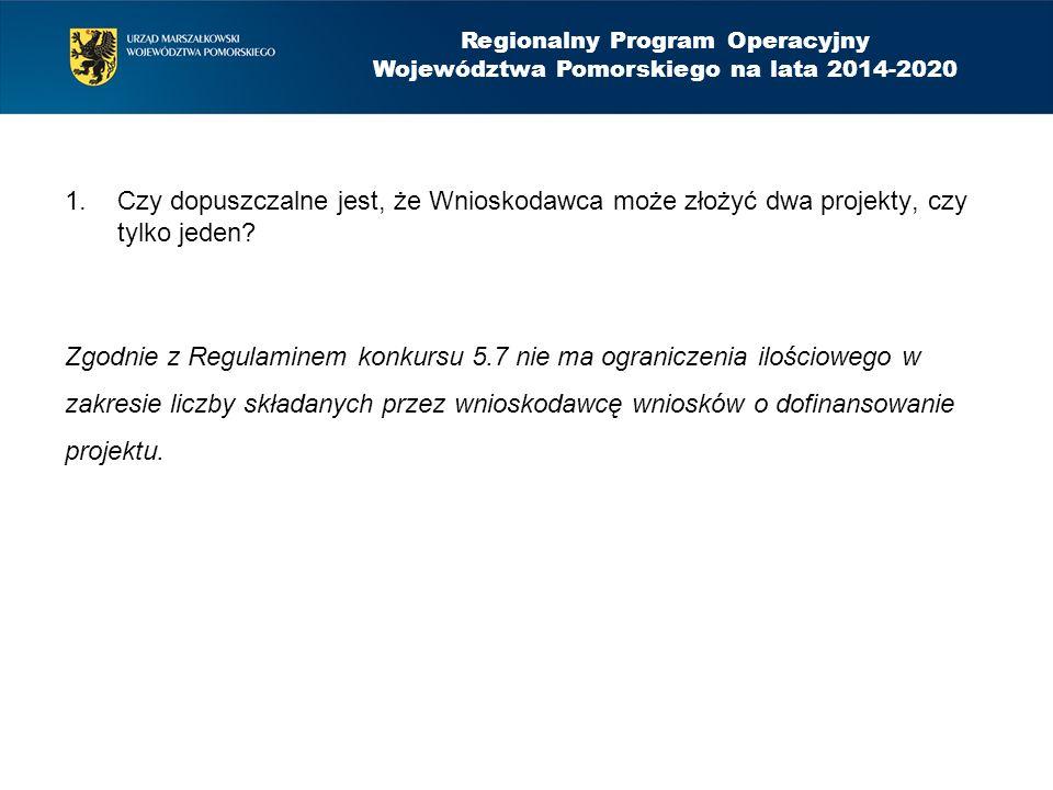 1.Czy dopuszczalne jest, że Wnioskodawca może złożyć dwa projekty, czy tylko jeden.