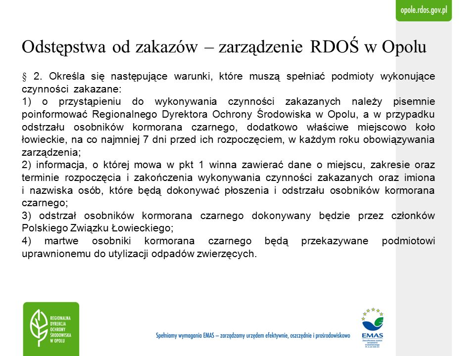 Odstępstwa od zakazów – zarządzenie RDOŚ w Opolu § 2.