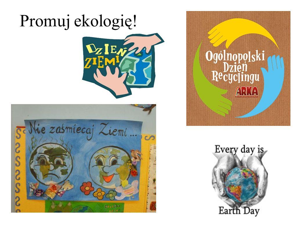 Promuj ekologię!