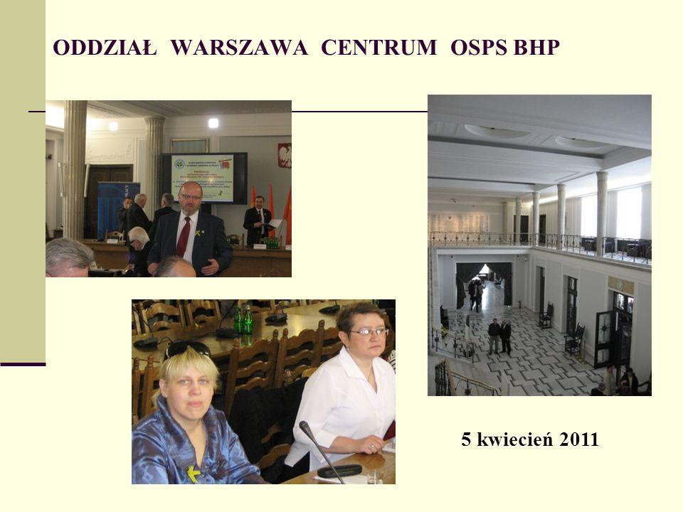 ODDZIAŁ WARSZAWA CENTRUM OSPS BHP 5 kwiecień 2011
