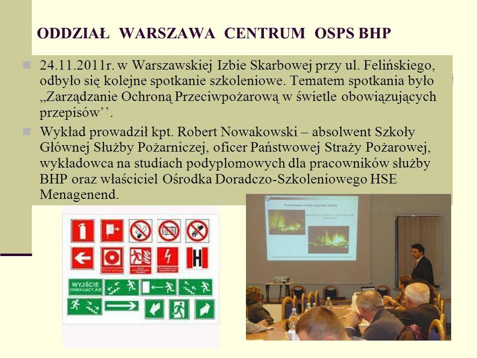 ODDZIAŁ WARSZAWA CENTRUM OSPS BHP 24.11.2011r. w Warszawskiej Izbie Skarbowej przy ul.