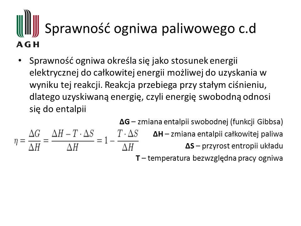 Sprawność ogniwa paliwowego c.d Sprawność ogniwa paliwowego zależy od pobieranej mocy – im pobierana moc jest większa, tym niższa jest sprawność ogniwa.