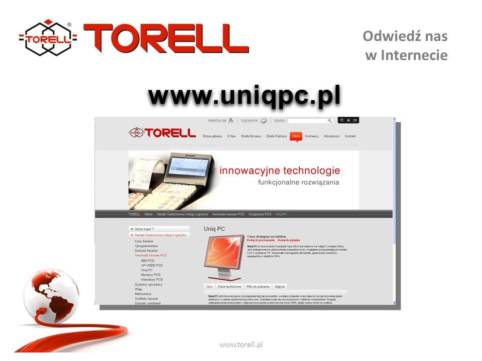 www.torell.pl Odwiedź nas w Internecie www.uniqpc.pl